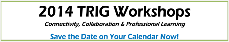 Save the Date for Upcoming TRIG Workshop