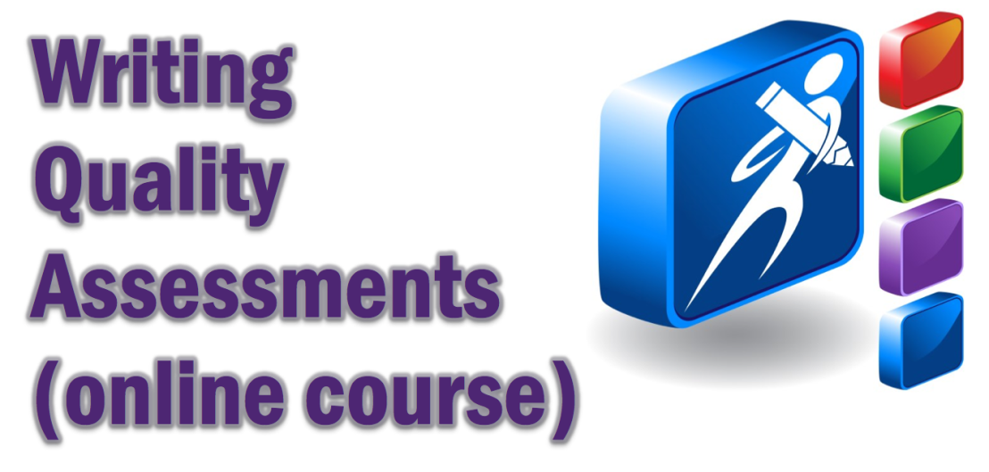 Writing Quality Assessments FREE Online Course
