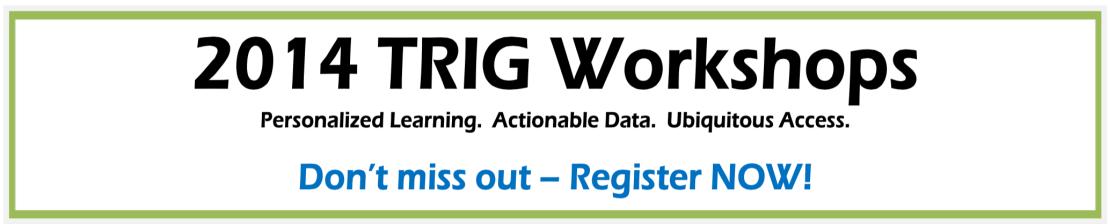 TRIG Workshop on November 10 at KentISD