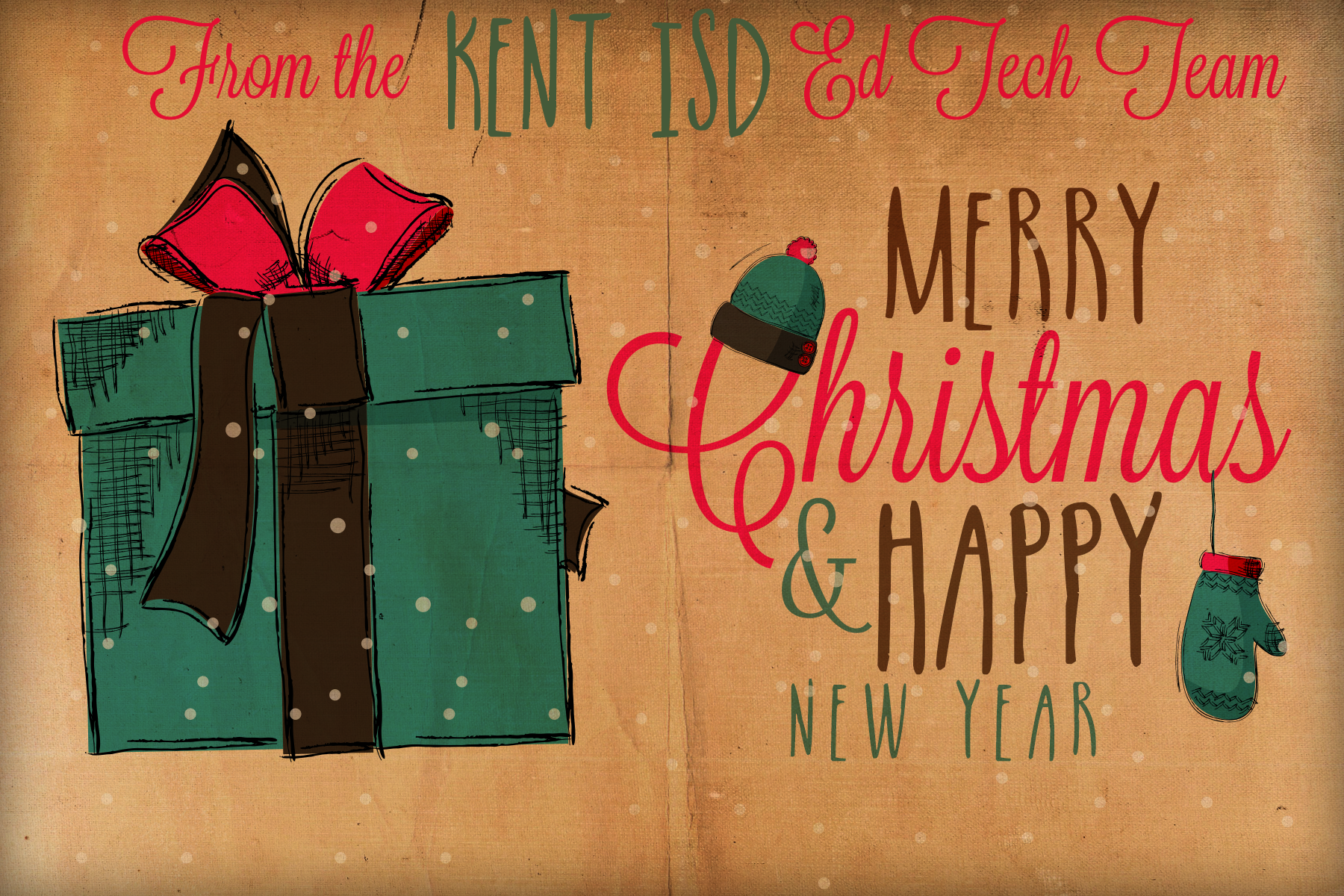 We Wish You A Merry Christmas And A Happy New Year Kent Isd