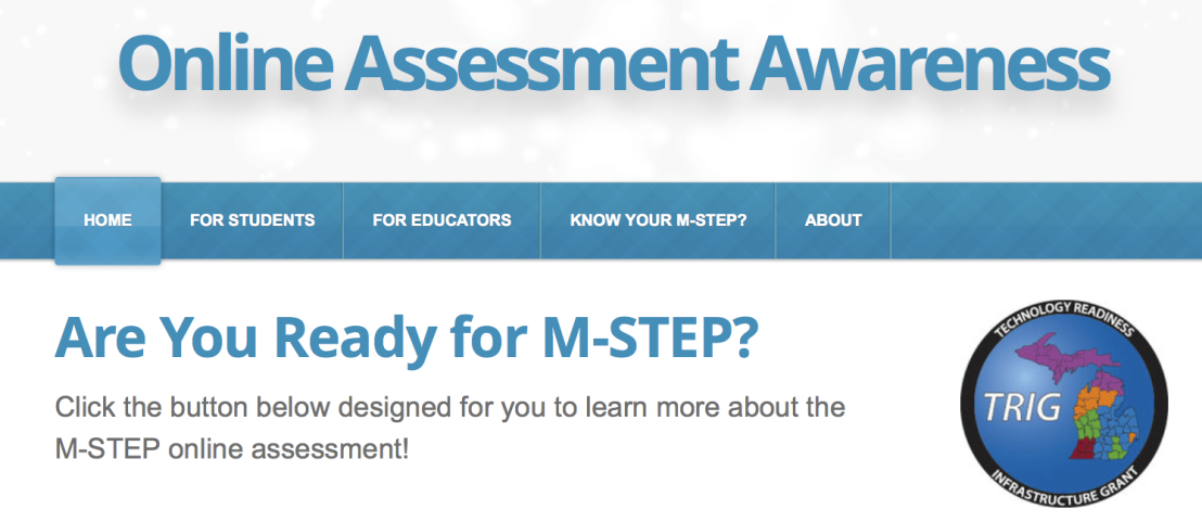 Online Assessment Awareness Resource –M-STEP