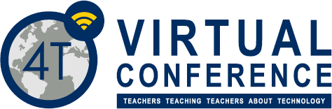 4T Virtual Conference: Be a Presenter or Participant