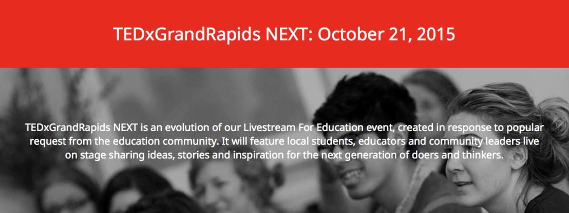 TEDxGrandRapids NEXT Speaker DeadlineExtended!