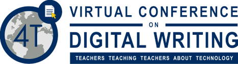 Registration is now open for the 4T Virtual Conference on Digital Writing