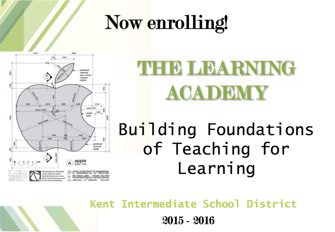 Learning Academy:  Foundations of Teaching for Learning