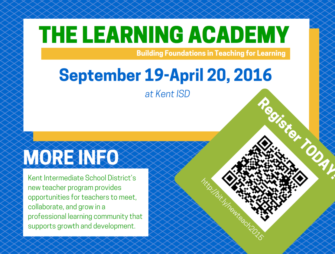 Kent ISD Learning Academy – An Opportunity to Build Foundations in Teaching for Learning
