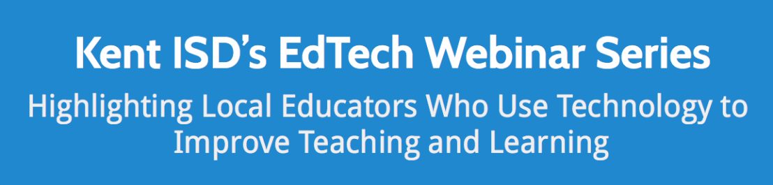 April EdTech Webinar: Safe Social Media in the Classroom