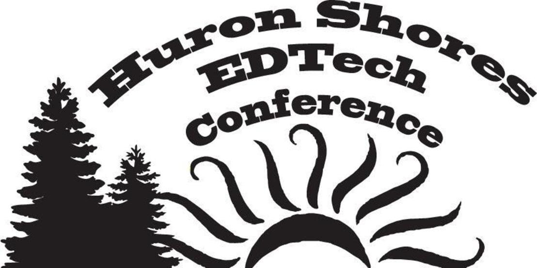 Huron Shores Ed TechConference