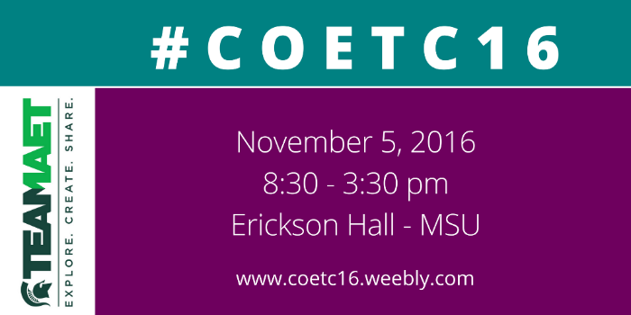 MSU College of Ed Tech Conference registration now OPEN! #COETC16